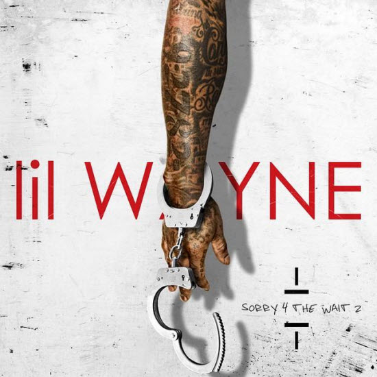 Lil Wayne Sorry for the Wait 2 cover