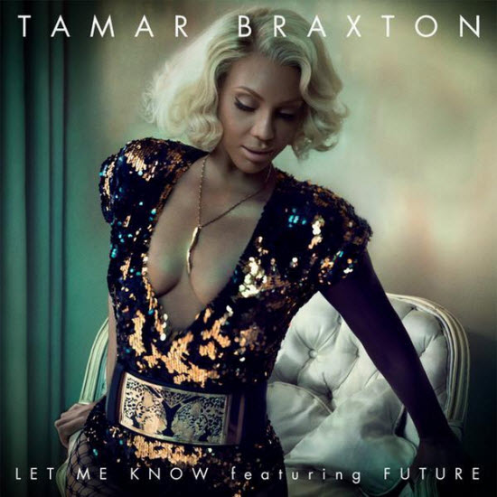 Tamar Braxton Let Me Know Cover